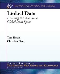 Linked Data: Evolving the Web into a Global Data Space